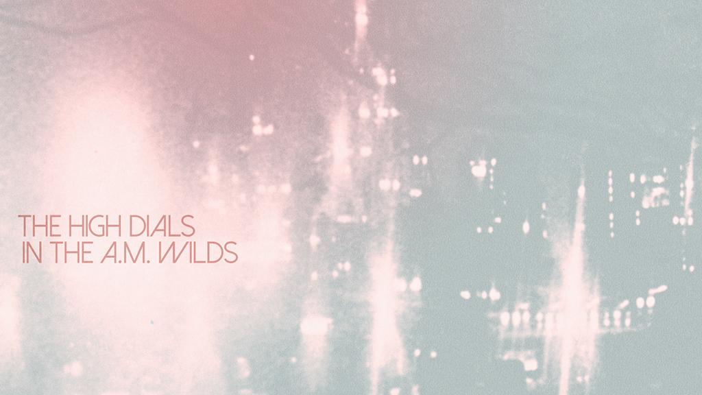 Album Review: The High Dials
