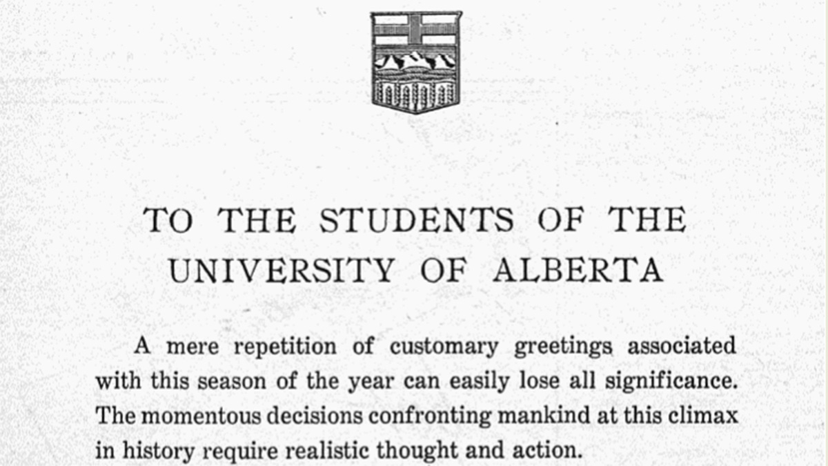 12 Days of Archived Holiday Content: To The Students of the University of Alberta