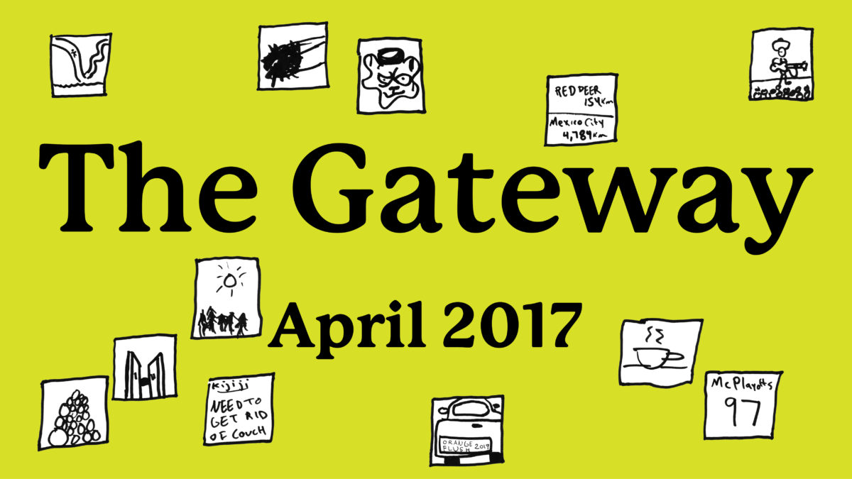 The Gateway Magazine — April 2017