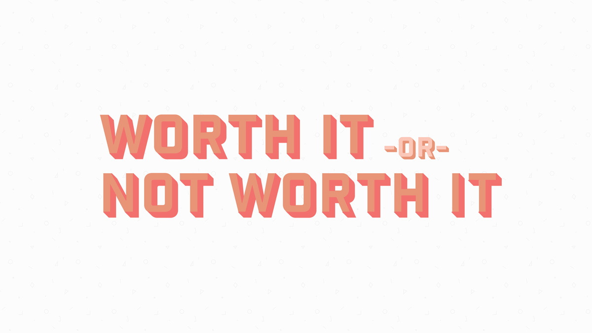 Photo of Worth It or Not Worth It: Welcome Back Edition