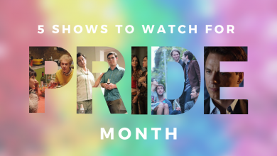 Photo of Five TV shows to watch this Pride Month