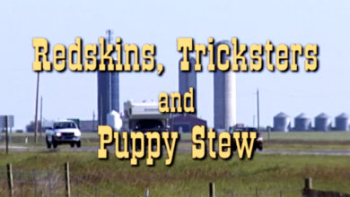 Photo of Film Review: Redskins, Tricksters and Puppy Stew