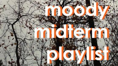 Photo of Playlist: Moody midterm study playlist