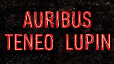 Photo of Auribus Teneo Lupin