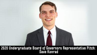 Photo of 2020 Undergraduate Board of Governors Representative Candidate Pitch: Dave Konrad