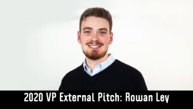 Photo of 2020 Vice-President (External) Candidate Pitch: Rowan Ley